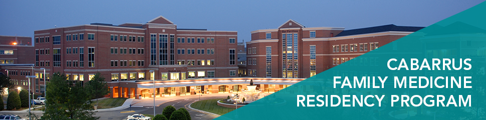 About Our Residency Program | Cabarrus Family Medicine