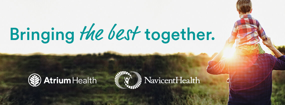 Bringing the best together. Atrium Health and Navicent Health.