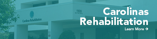 Carolinas Rehabilitation: Learn More